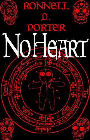 No Heart by Ronnell D. Porter