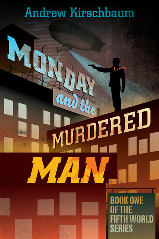 Monday and the Murdered Man