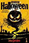 Horror At Halloween: Part One