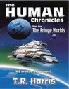 The Fringe Worlds (Human Chronicles, #1)