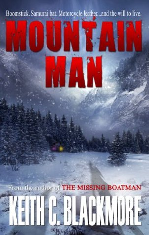Mountain Man by Keith C. Blackmore
