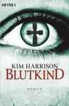 Blutkind (The Hollows, #7)