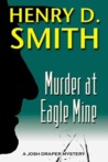 Murder At Eagle MIne