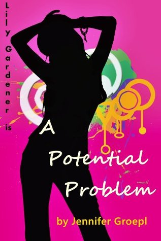 A Potential Problem {Lily Gardner #1)