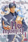 No Money, Volume 1