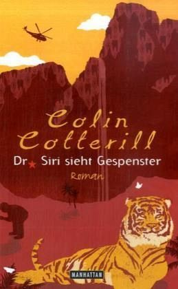 Download free Dr. Siri sieht Gespenster (Dr. Siri Paiboun #2) by Colin Cotterill, Thomas Mohr iBook