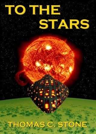 To the Stars by Thomas C. Stone