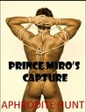 Prince Miro's Capture  (The Royal Captive #1)