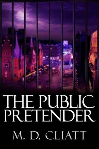 The Public Pretender by M.D. Cliatt