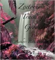 Zoctornyia's Training Grounds Part 1 by Beth Wright