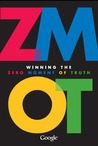 ZMOT: Winning the Zero Moment of Truth