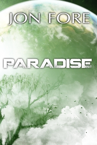 Paradise by Jon Fore