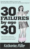 30 Failures by Age 30