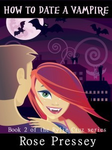 How to Date a Vampire (Rylie Cruz #2)