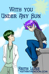 With You Under Any Sun 1