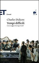 Tempi difficili by Charles Dickens
