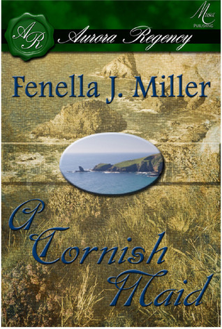A Cornish Maid by Fenella J. Miller