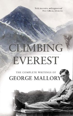 Climbing Everest by George Mallory