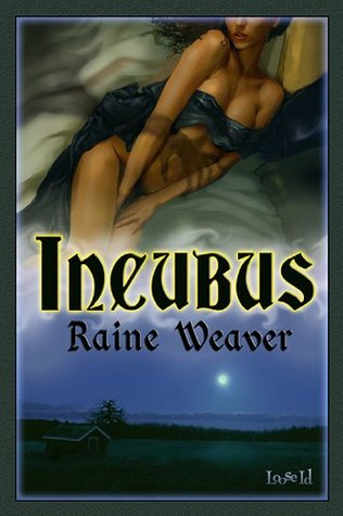 Incubus by Weaver, Raine