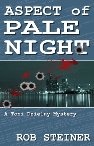 Aspect of Pale Night (A Toni Dzielny Mystery)
