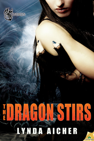 The Dragon Stirs by Lynda Aicher