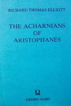Download free The Acharnians ePub by Aristophanes, Richard T. Elliott