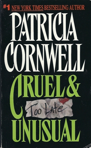Cruel & Unusual by Patricia Cornwell