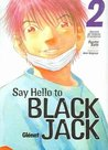 Say hello to Black Jack #2: Servicio del Sistema Circulatorio