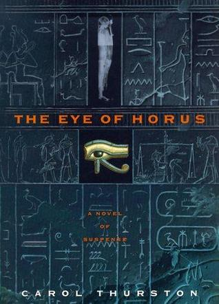 Download for free The Eye of Horus by Carol Thurston iBook