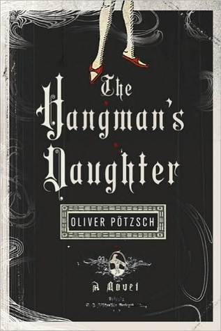 The Hangman's Daughter (The Hangman's Daughter, #1)