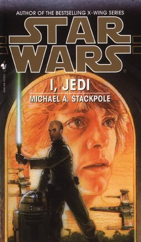 I, Jedi by Michael A. Stackpole