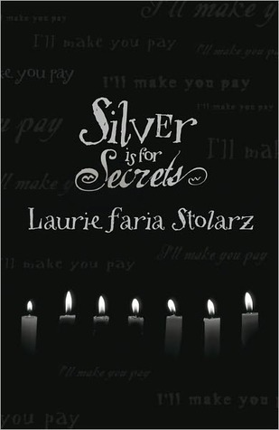 Silver Is for Secrets (Blue is for Nightmares, #3)