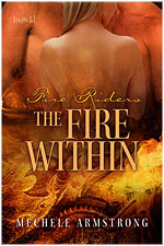 The Fire Within by Mechele Armstrong