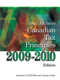 Byrd & Chen's Canadian Tax Principles, 2009-2010 Edition, Volume I & II