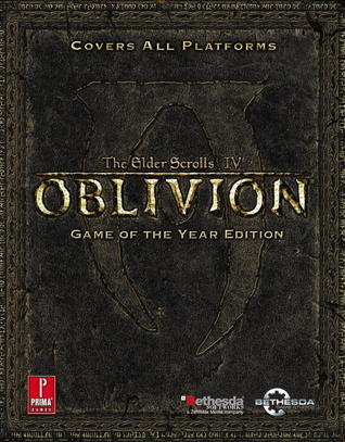 The Elder Scrolls IV: Oblivion Game of the Year Edition Official Game Guide