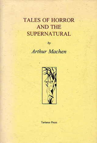 Download online Tales of Horror and the Supernatural by Arthur Machen, Roger Dobson PDF
