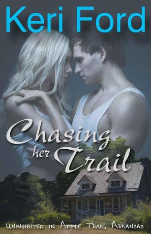 Chasing Her Trail by Keri Ford