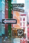 Dash &amp; Lily's Book of Dares by Rachel Cohn