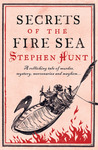 Secrets of the Fire Sea (Jackelian, #4)
