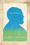 The Pastor by Eugene H. Peterson