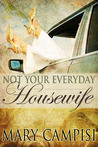 Not Your Everyday Housewife (That Second Chance, #5)