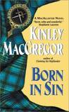 Born in Sin (Brotherhood of the Sword #3/MacAllister, #2)