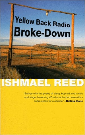 Yellow Back Radio Broke-Down by Ishmael Reed