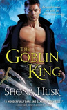 The Goblin King by Shona Husk