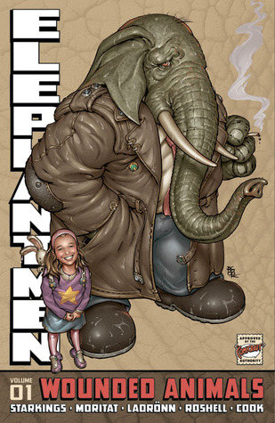Elephantmen Volume 1: Wounded Animals