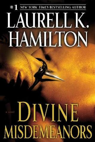 Divine Misdemeanors by Laurell K. Hamilton