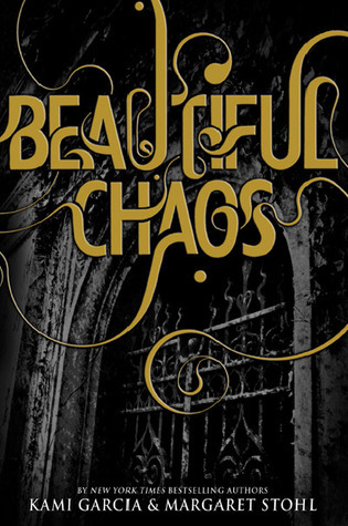 Beautiful Chaos (Caster Chronicles, # 3)