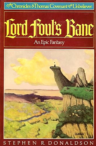 Lord Fouls Bane The Chronicles of Thomas Covenant the Unbeliever 1