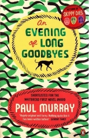 An Evening of Long Goodbyes - Paul Murray