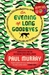 An Evening of Long Goodbyes (Paperback)